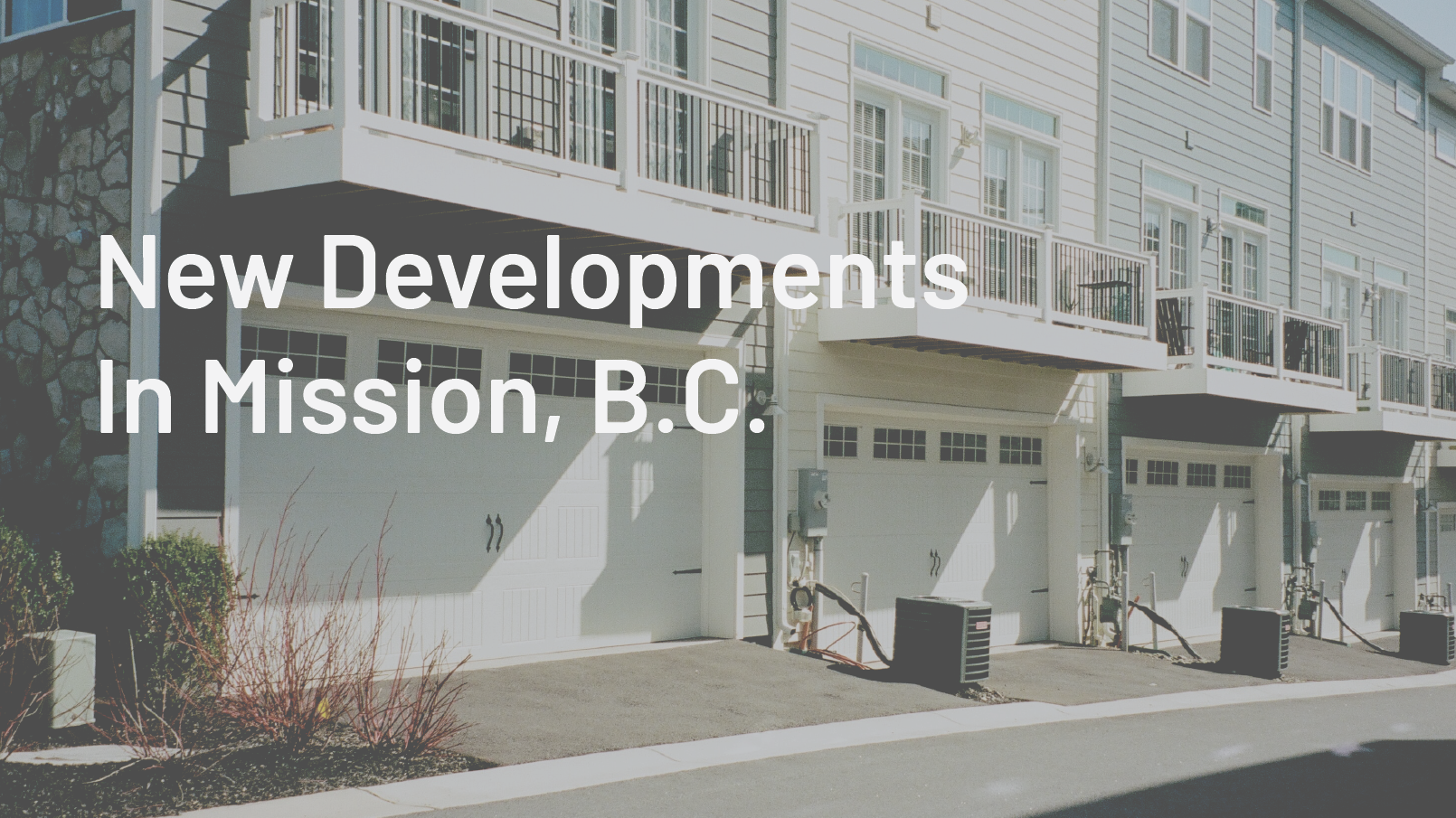 New Developments in Mission BC